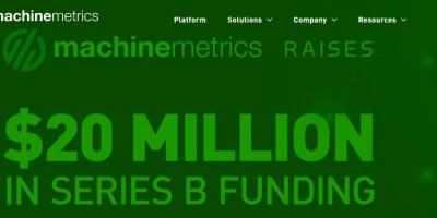 设备联网和监控平台MachineMetrics宣布获得2000万美元B轮融资